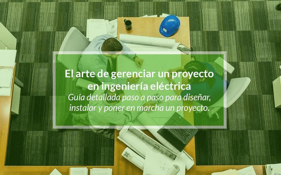 Componentes de un proyecto eléctrico