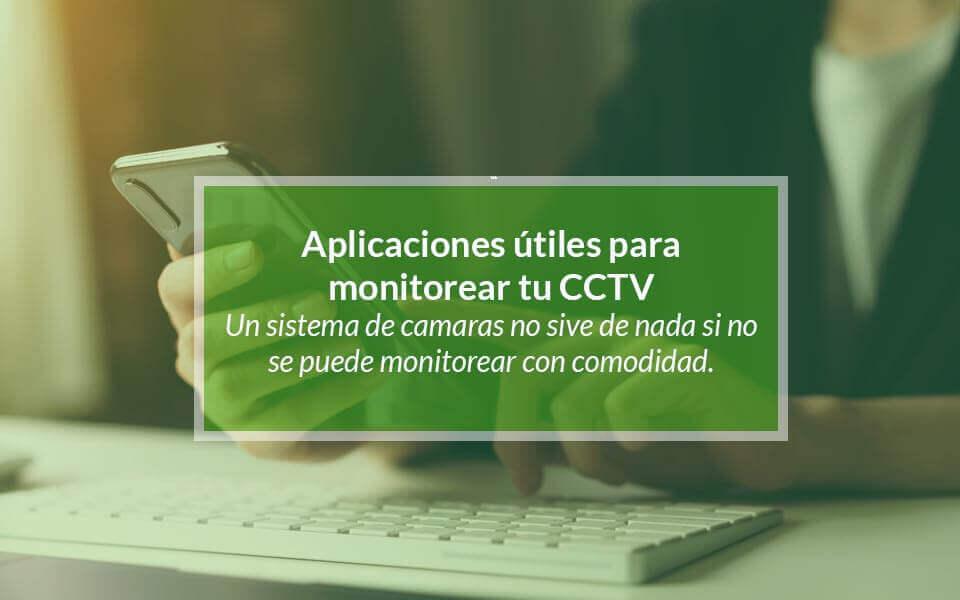 Las 3 mejores aplicaciones para CCTV